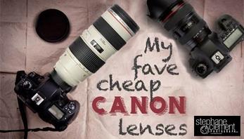 My fave cheap canon lenses - equipement/stéphane clément photographer - yapasphoto (y'a pas photo)
